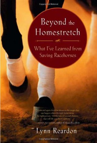 Beyond the Homestretch: What I've Learned from Saving Racehorses