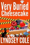 Very Buried Cheesecake (Black Cat Cafe #4)