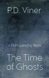 The Time of Ghosts (Short Story): A Dani Lancing Story