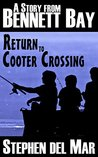 Return to Cooter Crossing (Stories from Bennett Bay Book 1)
