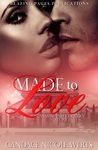 Made to Love: Carmen and Cooper's Story (The Made Series #1)