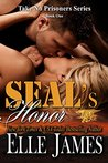 SEAL's Honor (Take No Prisoners, #1)