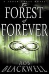 The Forest of Forever (Soren Chase Series, Book One)