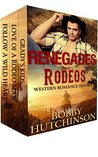 Renegades and Rodeos