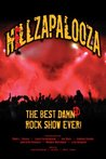HELLZAPALOOZA The Best Damned Rock Show Ever!