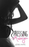 Pressing Adalyn by Jenn Hype