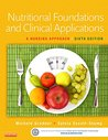 Nutritional Foundations and Clinical Applications - Elsevier eBook on Intel Education Study (Retail Access Card): A Nursing Approach