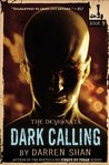 Dark Calling (Demonata, #9) by Darren Shan