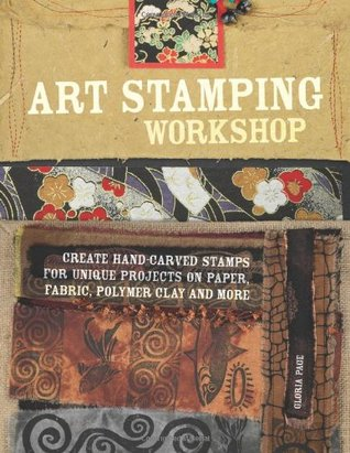 Art Stamping Workshop by Gloria Page
