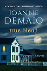 True Blend by Joanne DeMaio
