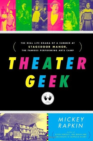 Theater Geek by Mickey Rapkin