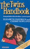 The Twins Handbook: From Pre-birth to First Schooldays - A Parents' Guide
