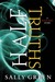 Half Truths (The Half Bad Trilogy, #0.6)
