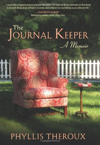The Journal Keeper by Phyllis Theroux
