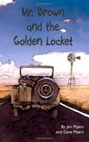 Mr. Brown and the Golden Locket