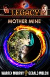 Mother Mine (Legacy #5)