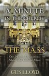 A Minute in the Church: The Mass