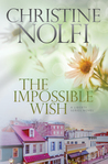 The Impossible Wish (Liberty, #3)