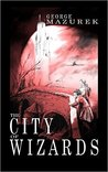 The City of Wizards (The Averot'h Saga, #1)