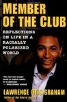 Member of the Club: Reflections on Life in a Racially Polarized World