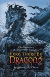 Here, There Be Dragons (Chronicles of the Imaginarium Geographica, #1)