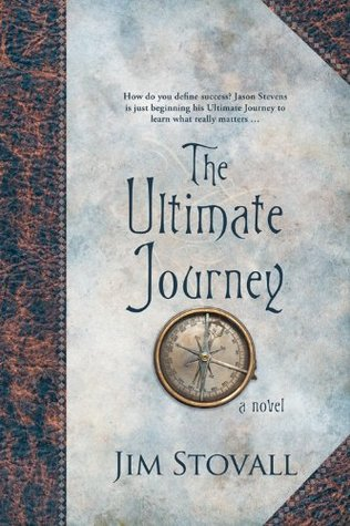 The Ultimate Journey by Jim Stovall