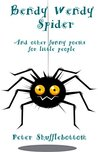 Bendy Wendy Spider and other poems for little people: funny poems to share at bedtime with your children