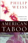 American Taboo: A Murder in the Peace Corps