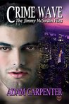 Crime Wave (The Jimmy McSwain Files Book, #2)