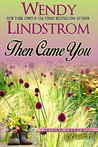 Then Came You (Second Chance Brides #2)