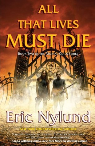 All That Lives Must Die by Eric S. Nylund
