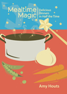 Mealtime Magic: Delicious Dinners in Half the Time