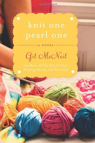 Knit One Pearl One by Gil McNeil