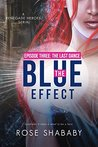The Last Dance  (The Blue Effect #3)