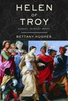 Helen of Troy by Bettany Hughes