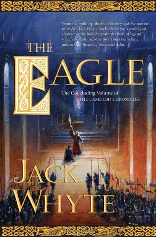 The Eagle by Jack Whyte