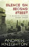 Silence on Second Street: A Science Fiction Short Story