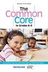 The Common Core in Grades K-3: Top Nonfiction Titles from School Library Journal and The Horn Book Magazine (Classroom Go-To Guides)