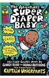 The Adventures of Super Diaper Baby (Super Diaper Baby, #1)