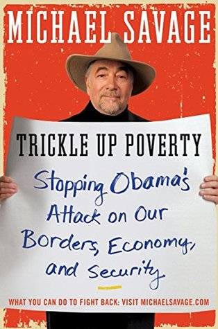 Trickle Up Poverty by Michael Savage