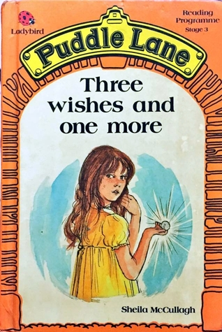 Three Wishes and One More (Puddle Lane Stage 3 Book 6)
