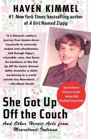 She Got Up Off the Couch by Haven Kimmel