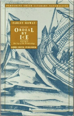 Ordeal by Ice: The Search for the Northwest Passage