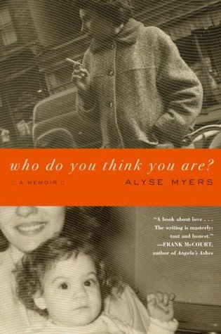 Who Do You Think You Are? by Alyse Myers