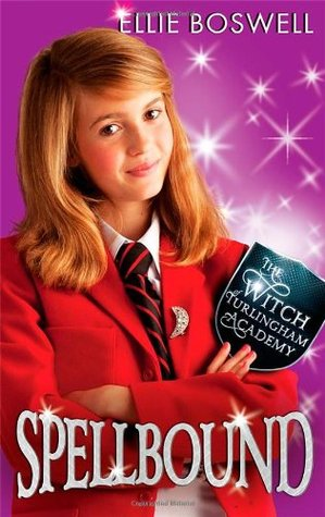 Spellbound (The Witch of Turlingham Academy #5)