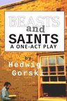 Beasts and Saints: One-Act Play