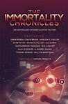 The Immortality Chronicles