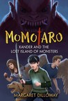 Xander and the Lost Island of Monsters (Momotaro, #1)