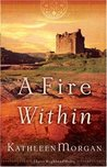 A Fire Within (These Highland Hills, #3)