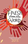 Fresh From the Word 2015: The Bible for a Change